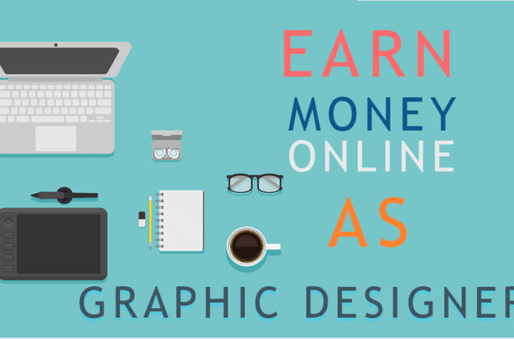 Earn Money Online As A Graphic Designer
